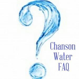 Chanson Water FAQ